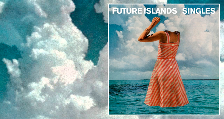 futureislands.singles